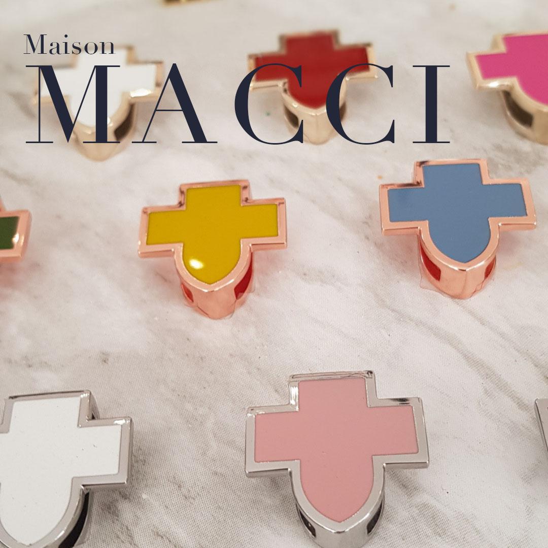 DE NOUVEAUX ACCESSOIRES CHEZ MAISON MACCI !